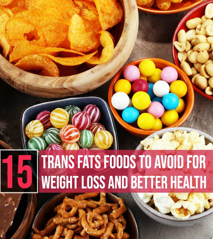 15 Worst Fats Foods To Avoid For Weight Loss And Good Health : Nutritionist and Diets