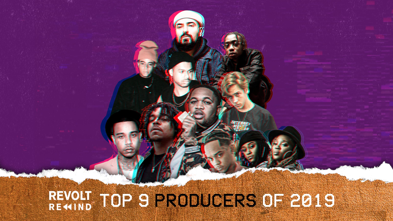 9 top REVOLT Producers