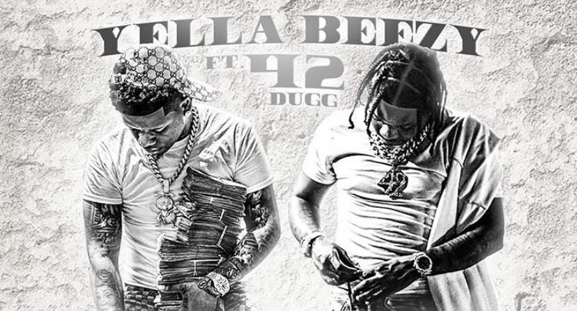 Yella Beezy and 42 Dugg