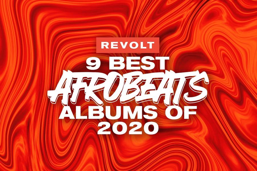 9 AfroBeats albums