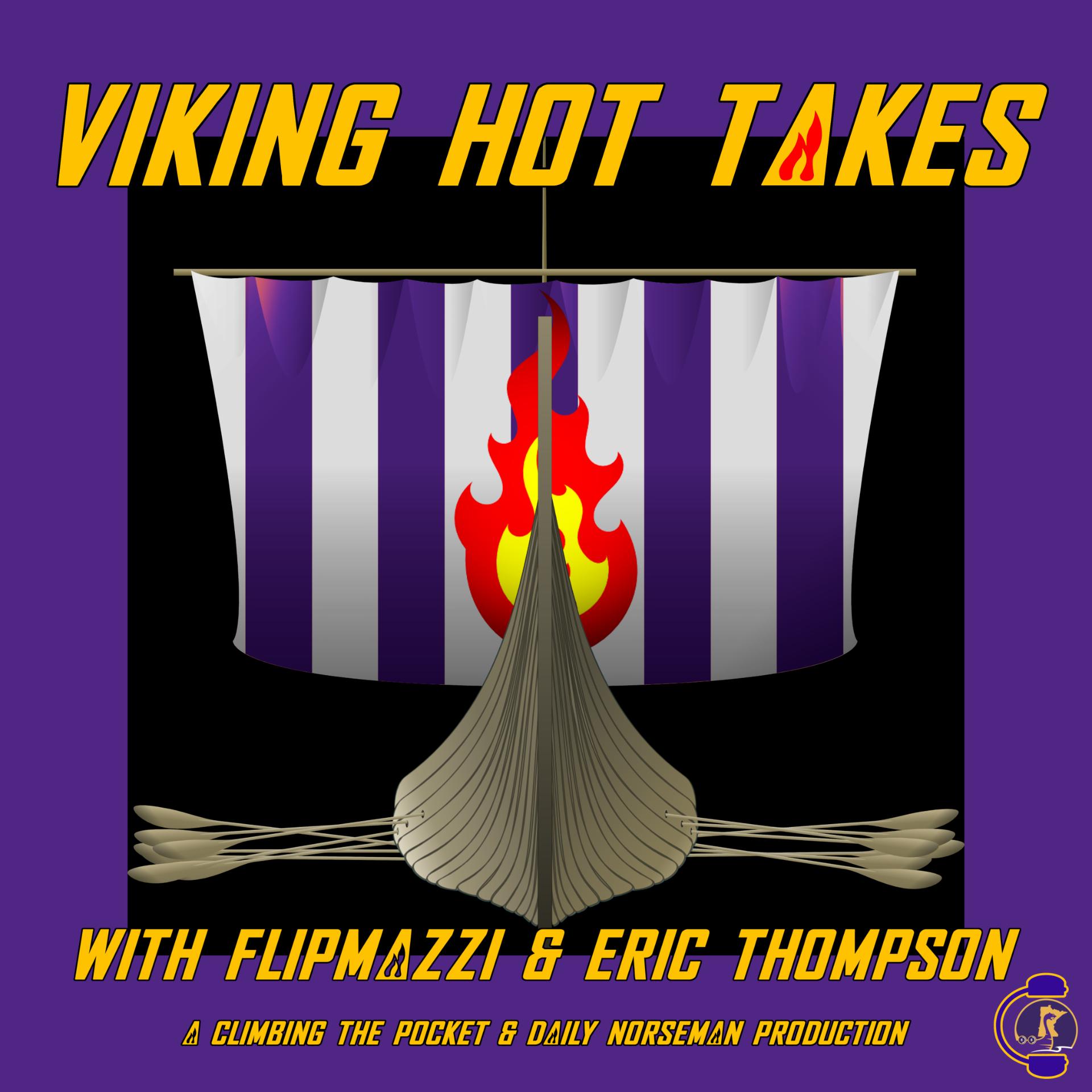 Vikings Hot Takes