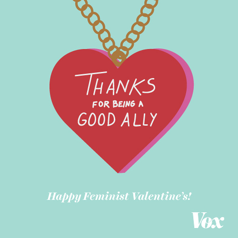 8 feminist Valentines Day cards to share with your friends Vox – Valentine Love Cards