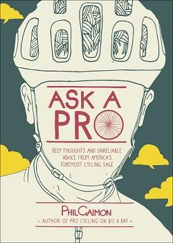 Ask A Pro, by Phil Gaimon