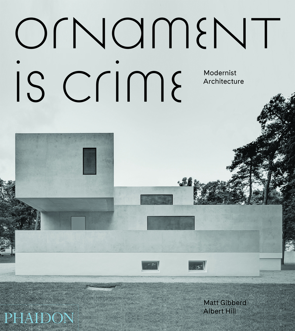 Modern Architecture Font ornament is crime' book celebrates the best of modern architecture