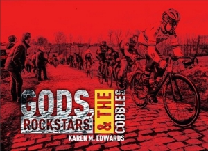 Gods, Rockstars & the Cobbles, by Karen M Edwards