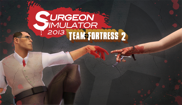 Surgeon Simulator 2013 swaps Team Fortress 2 characters into starring roles with new update
