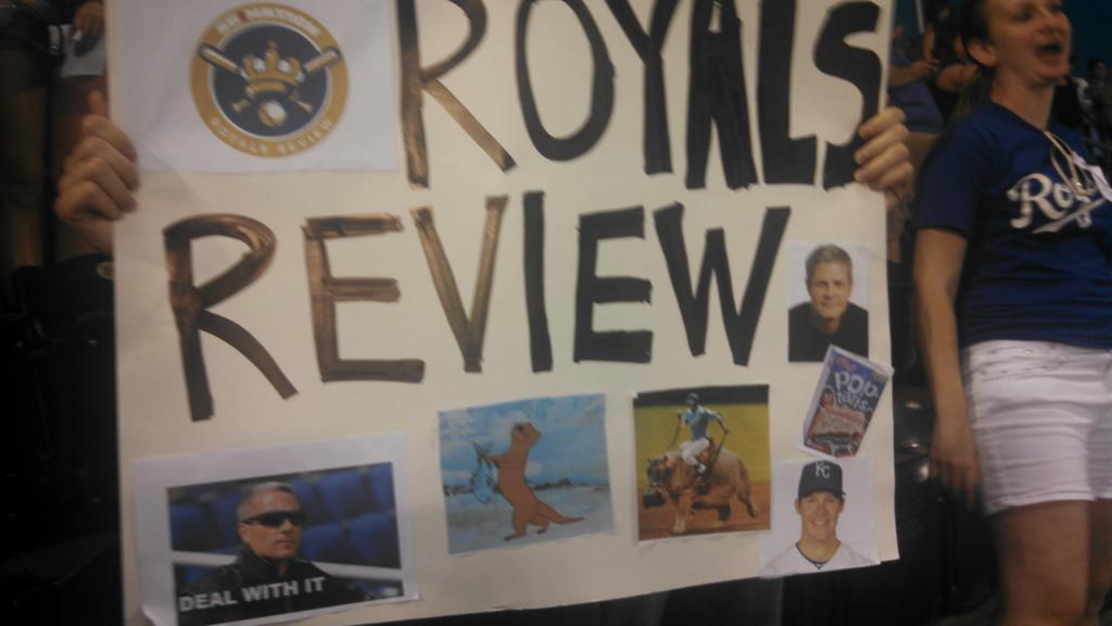 Yes, the Royals Review sign of signs