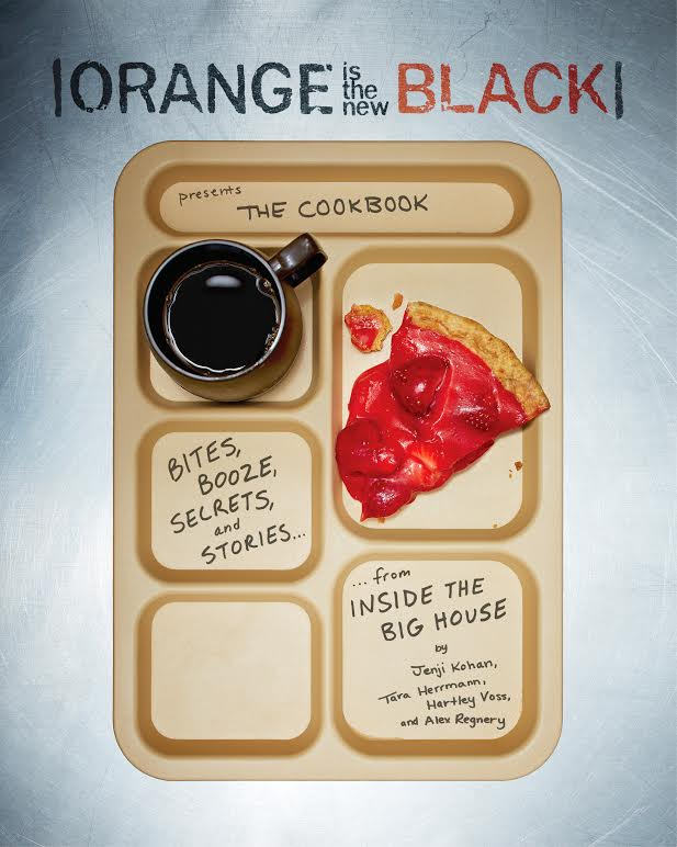 Here's the Cover for OITNB: The Cookbook