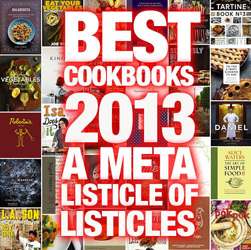 2013's Best Cookbooks: A Meta Listicle of Listicles