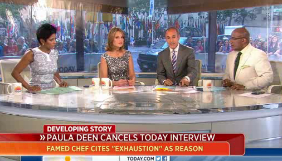 Paula Deen Bails on Today Show; Claims Exhaustion