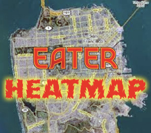 The Bay Area Heatmap: Where To Eat NOW