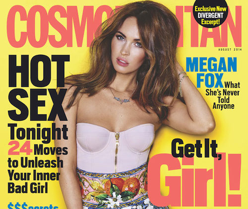 Megan Fox Covers Cosmo; Advice From a French Beauty Editor