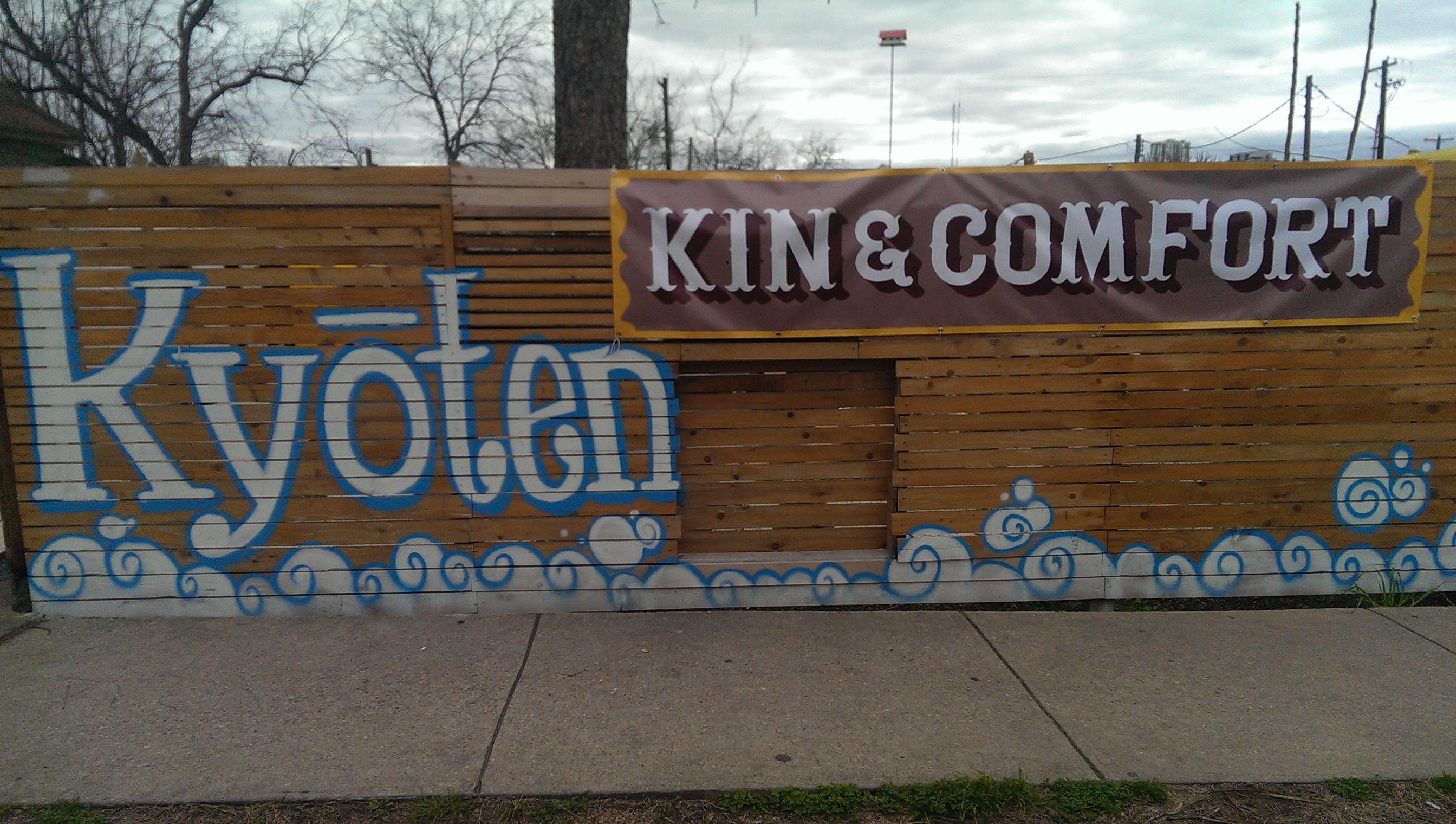 Kyoten and Kin & Comfort