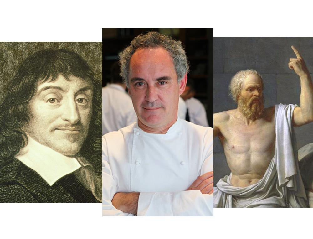 Who Said It: Socrates, Descartes, or Ferran Adrià?