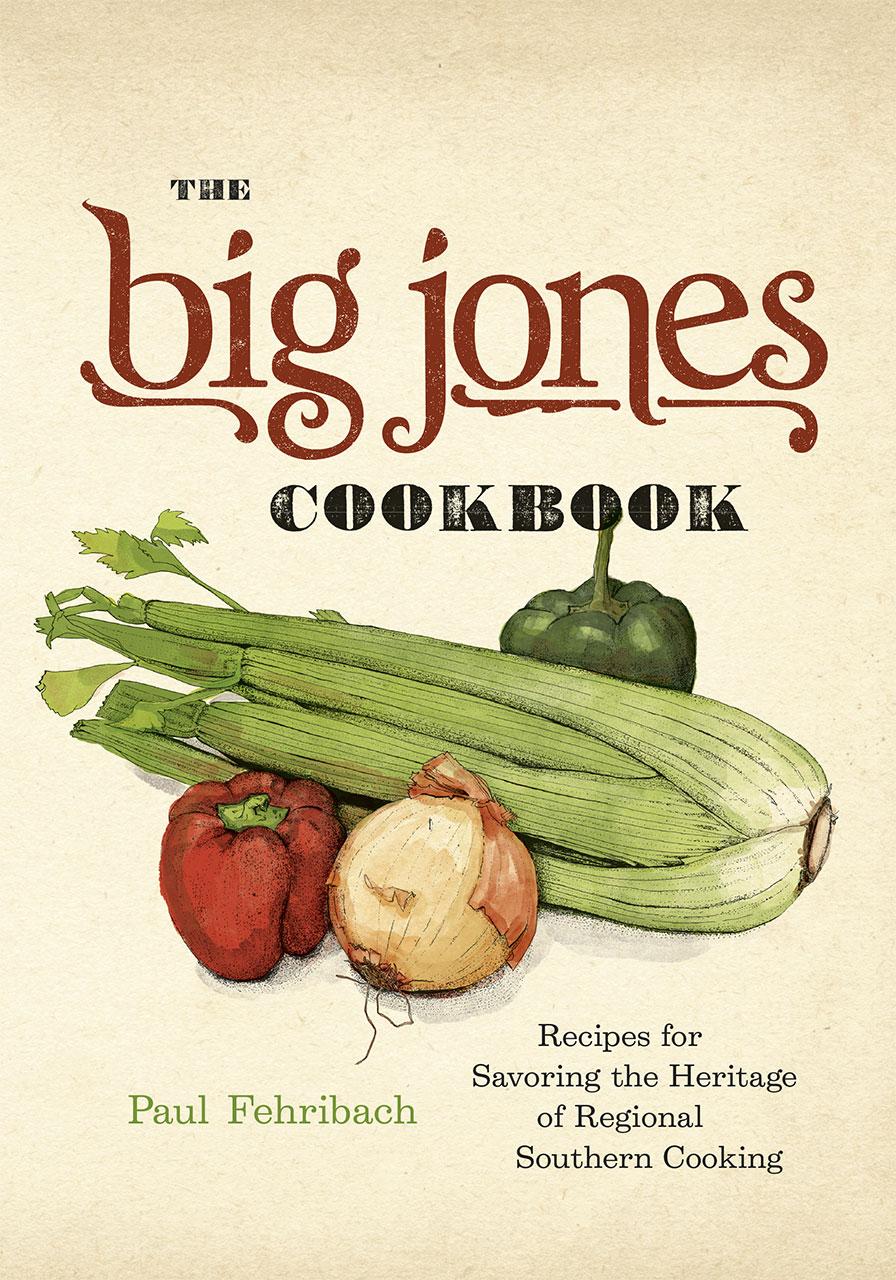 The Big Jones Cookbook