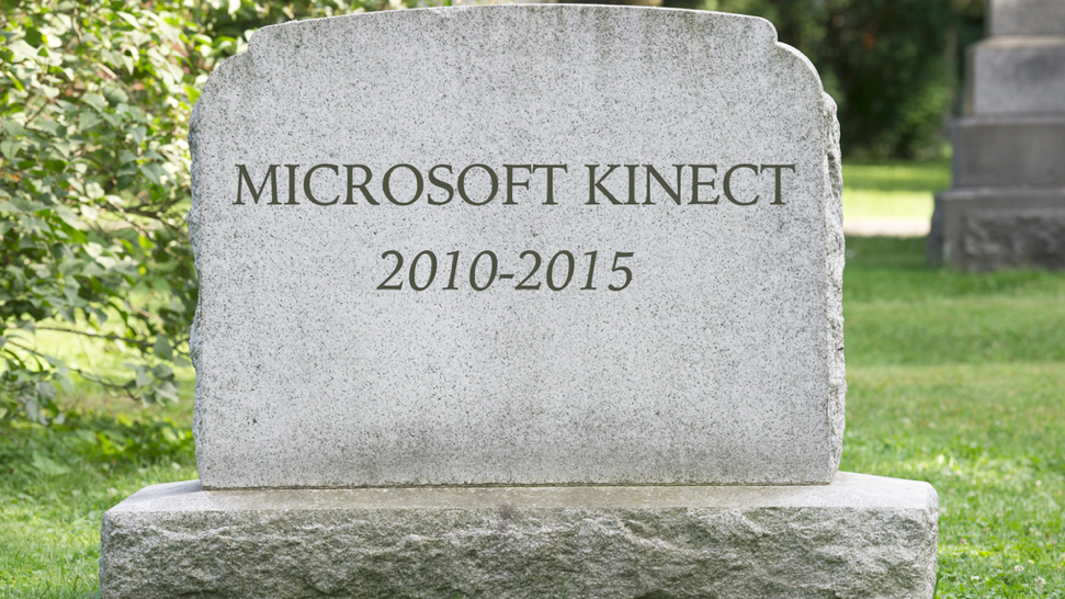 The Kinect is dead