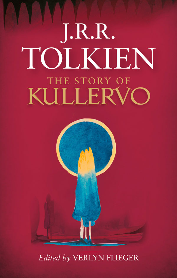 Tolkien's The Story of Kullervo to be published this fall