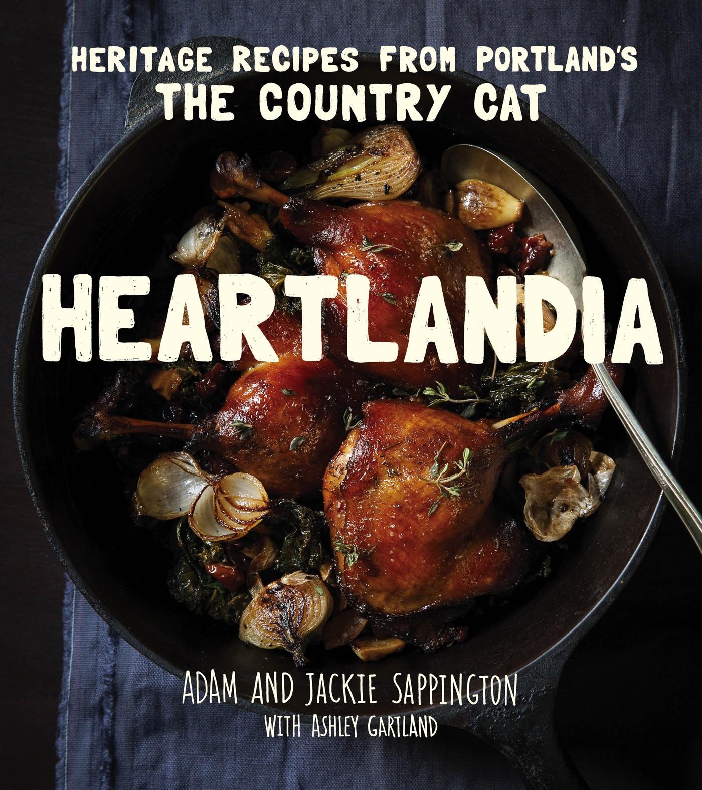 The Heartlandia cookbook by Adam and Jackie Sappington.