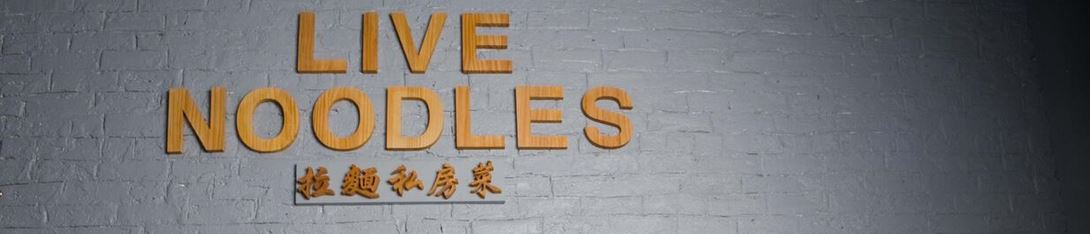 Live Noodles signage