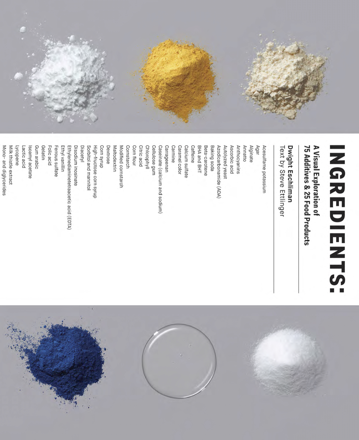 Inside 'Ingredients,' a Fascinating Book About Food Additives, Flavorings, and Colorings