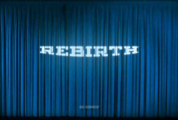 DC Comics teases a 'Rebirth,' to explosion of rumors