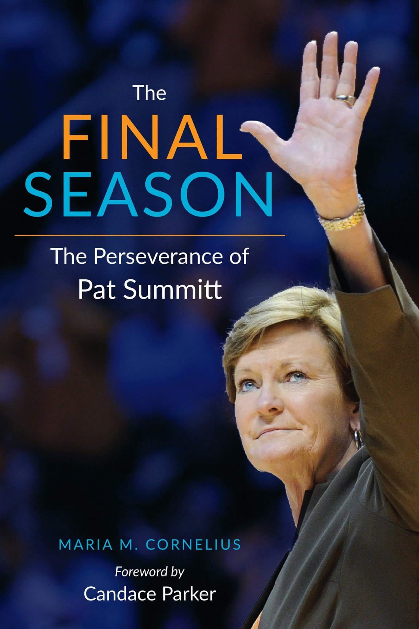 """New Pat Summitt Book, """"The Final Season"""""""