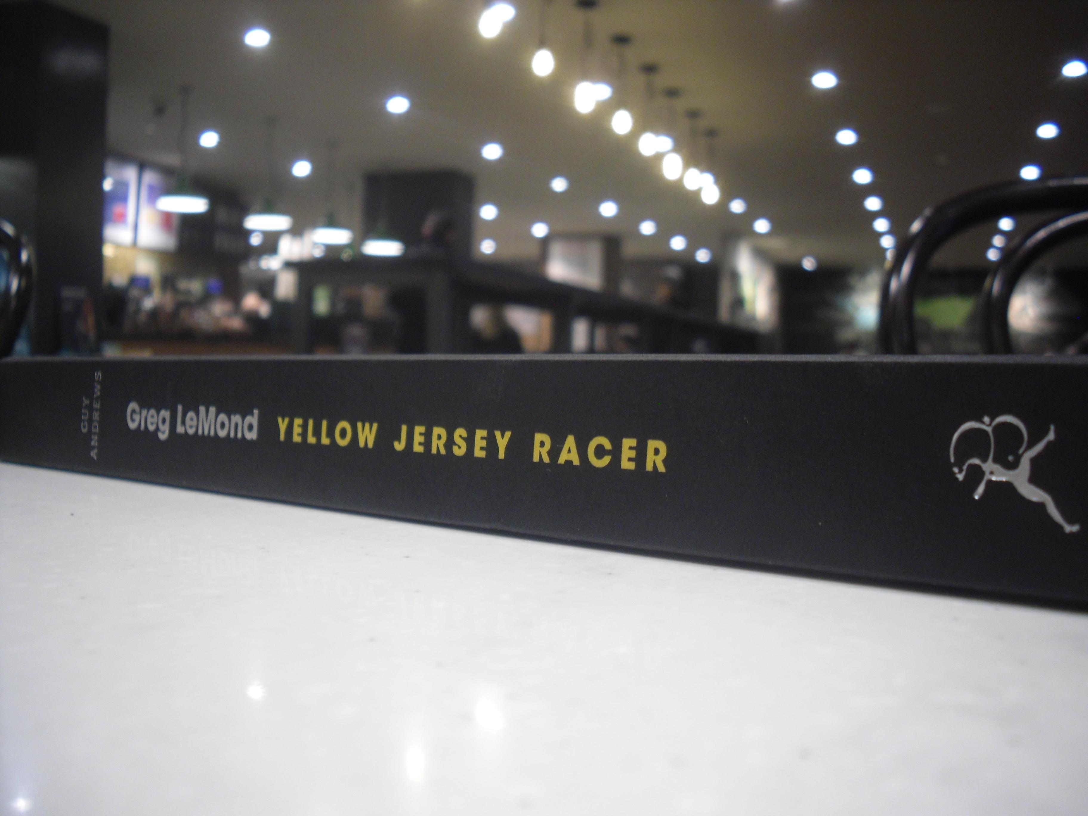 Greg LeMond: Yellow Jersey Racer, by Guy Andrews