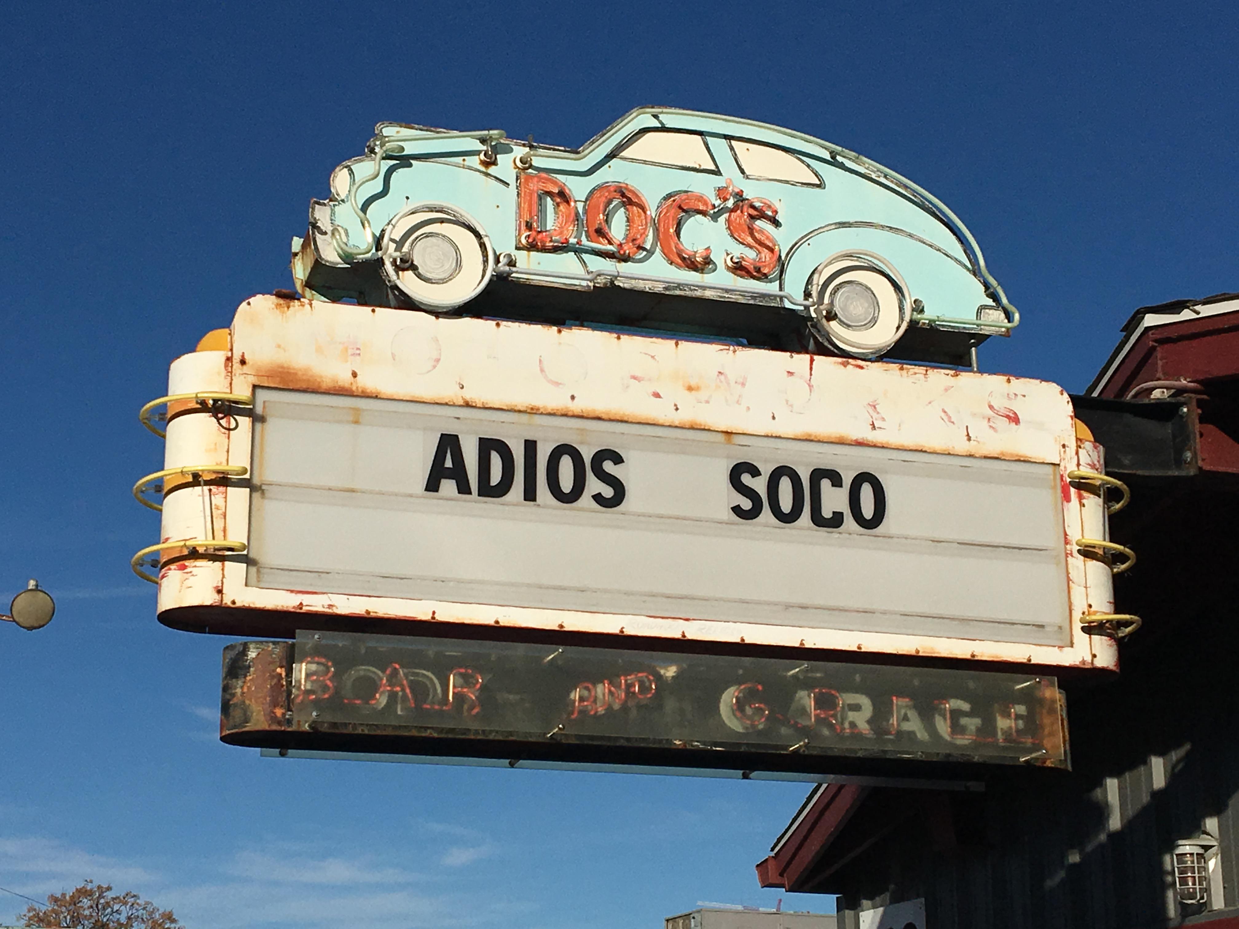 """Doc's Motorworks Bar & Grill's goodbye: """"Adios SoCo"""""""