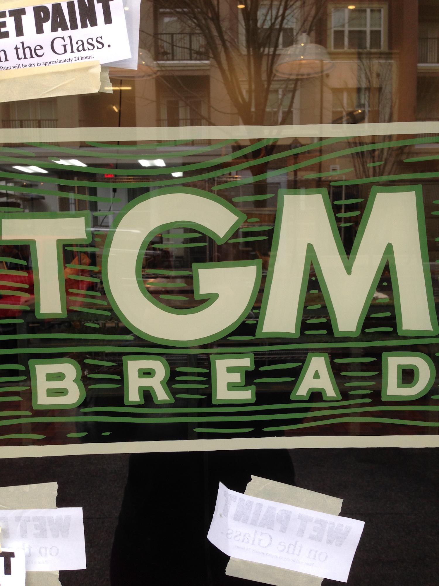 Signage for TGM Bread.