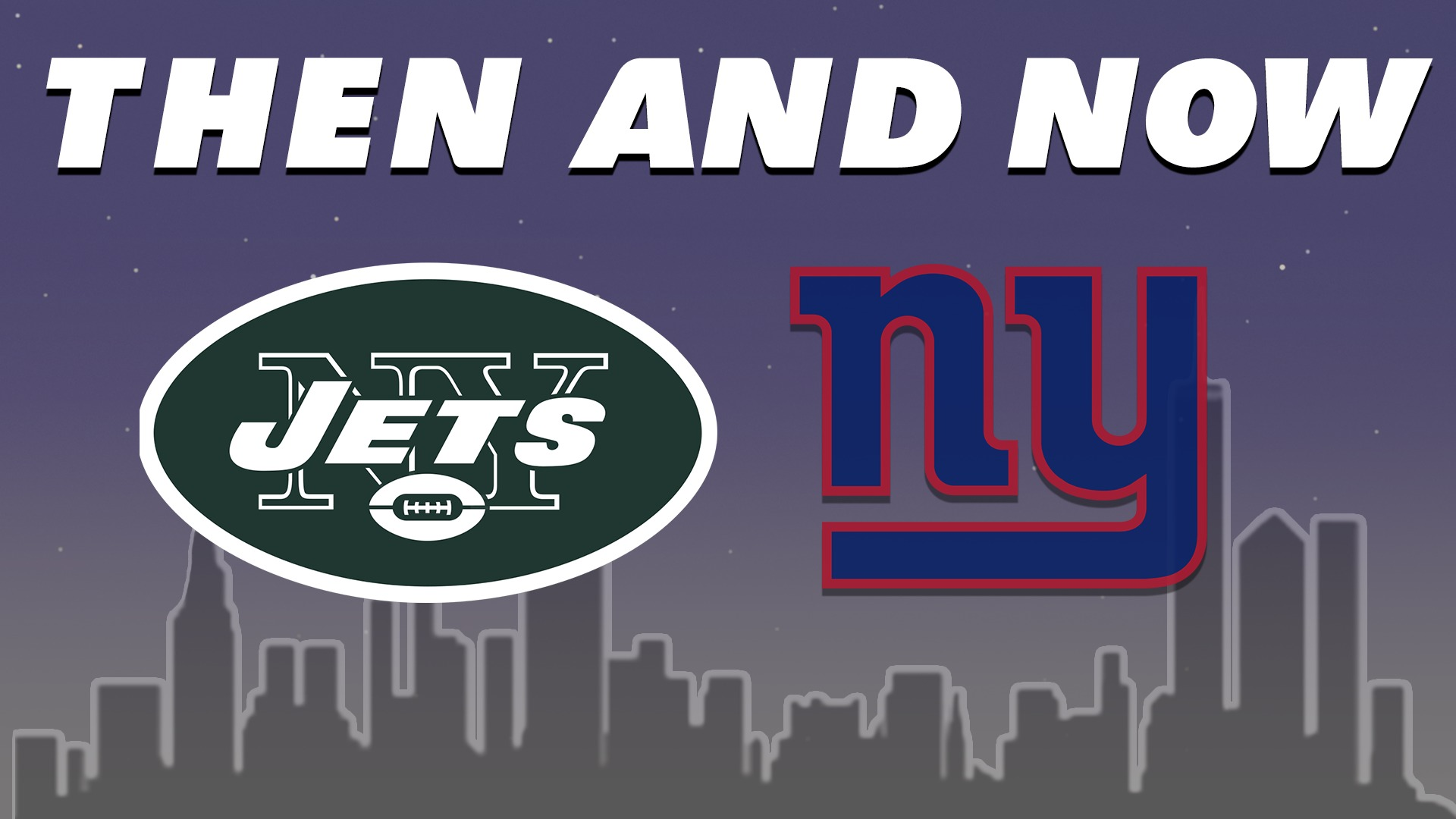 What Jets And Giants Fans Say Then And Now