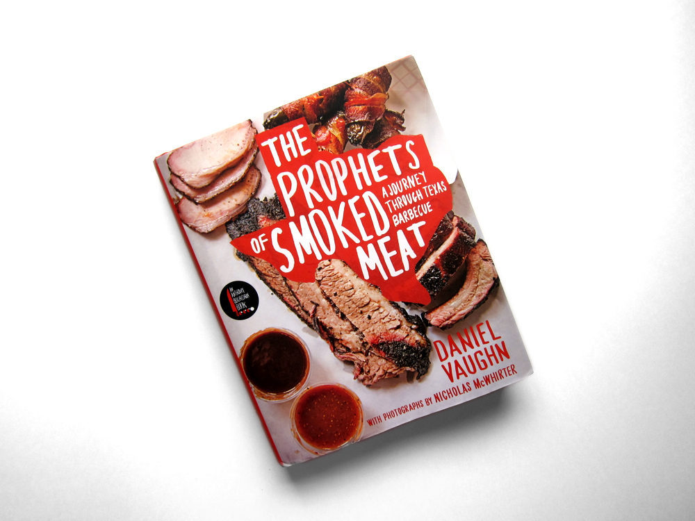 First Look: Daniel Vaughn's The Prophets of Smoked Meat