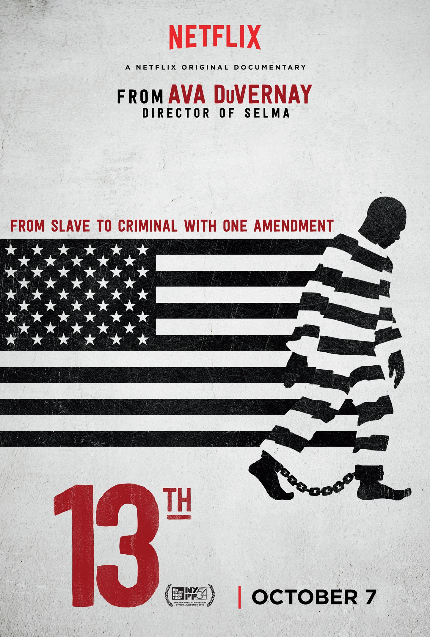 13th, by Ava DuVernay, links slavery and mass incarceration.
