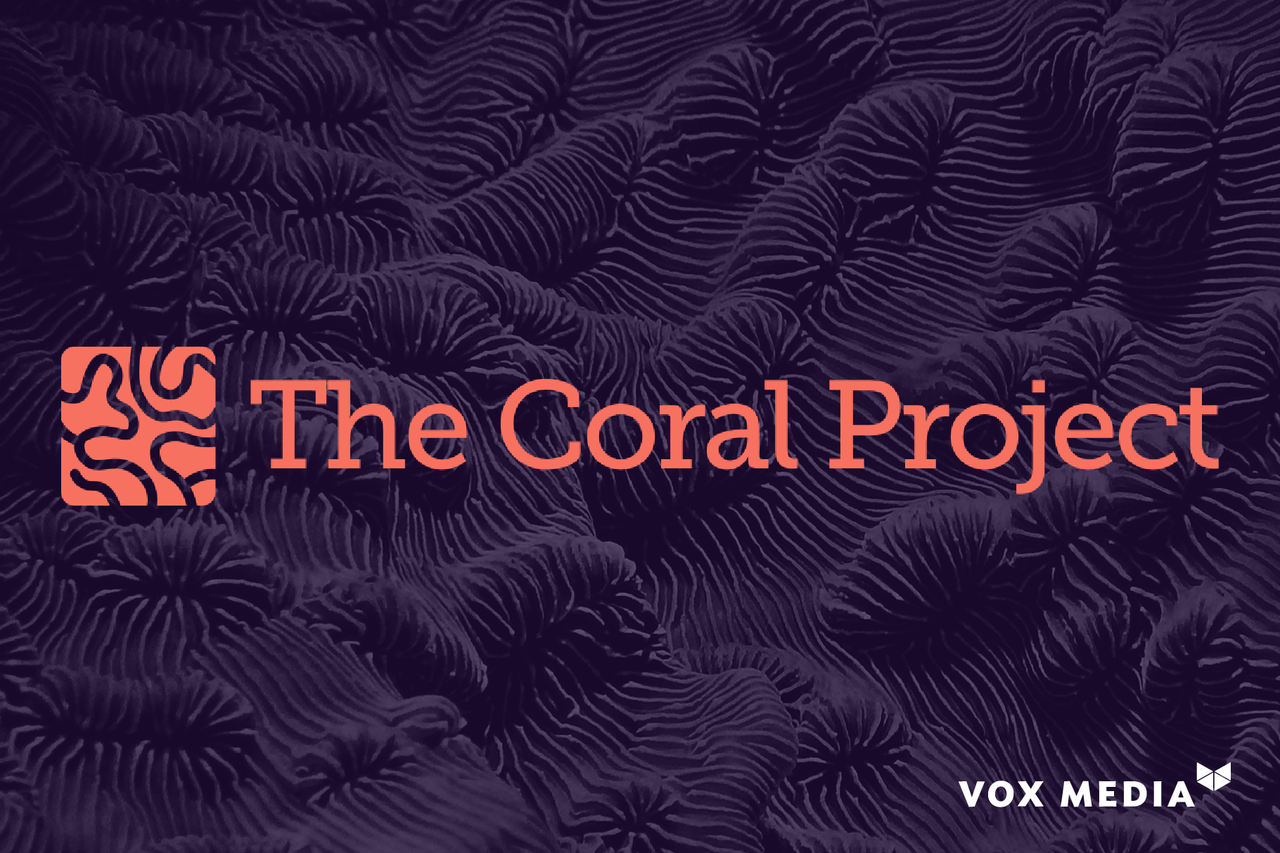 Vox Media Adds The Coral Project