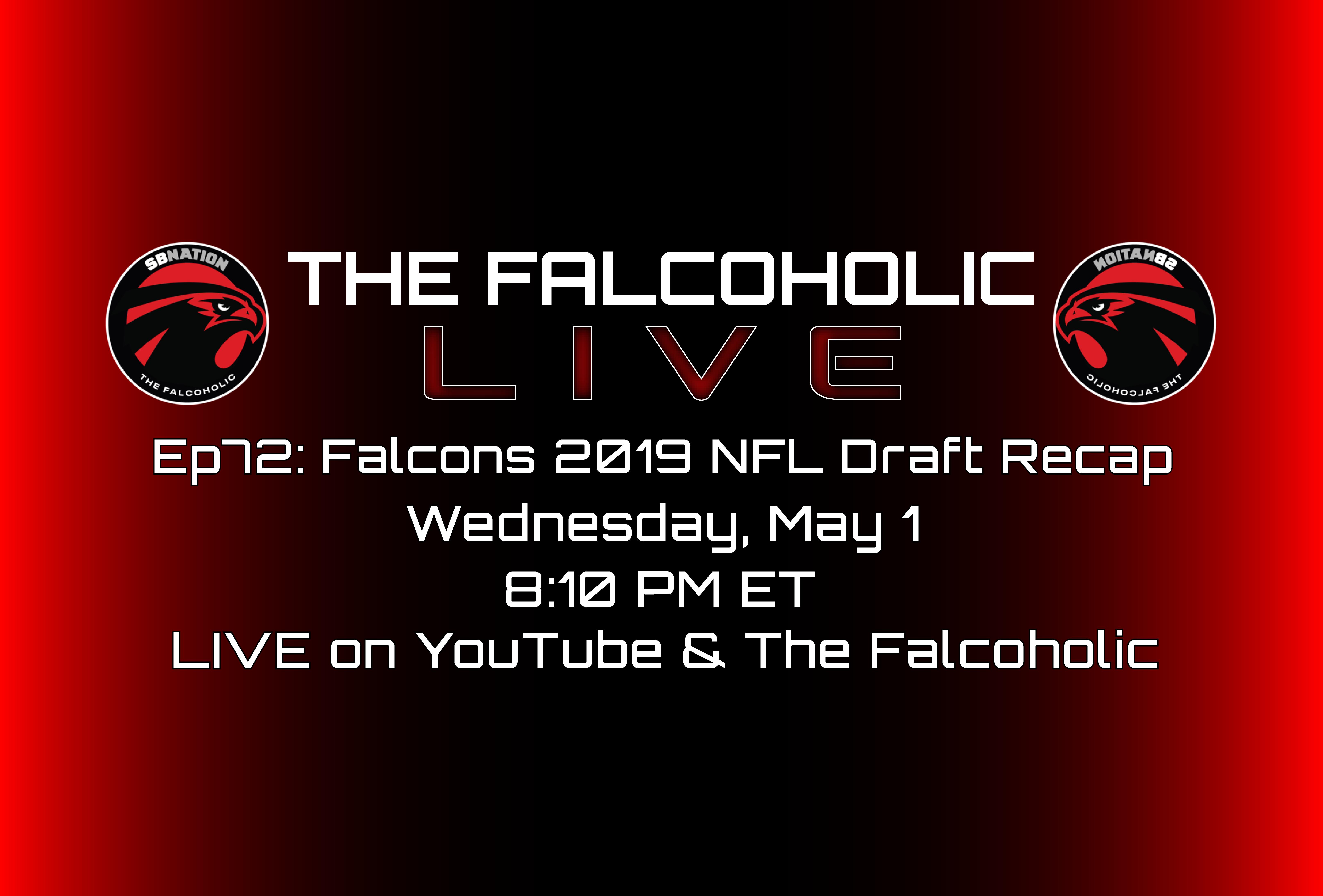 55079ec8b06 The Falcoholic Live  Ep72 - Falcons 2019 NFL Draft Recap