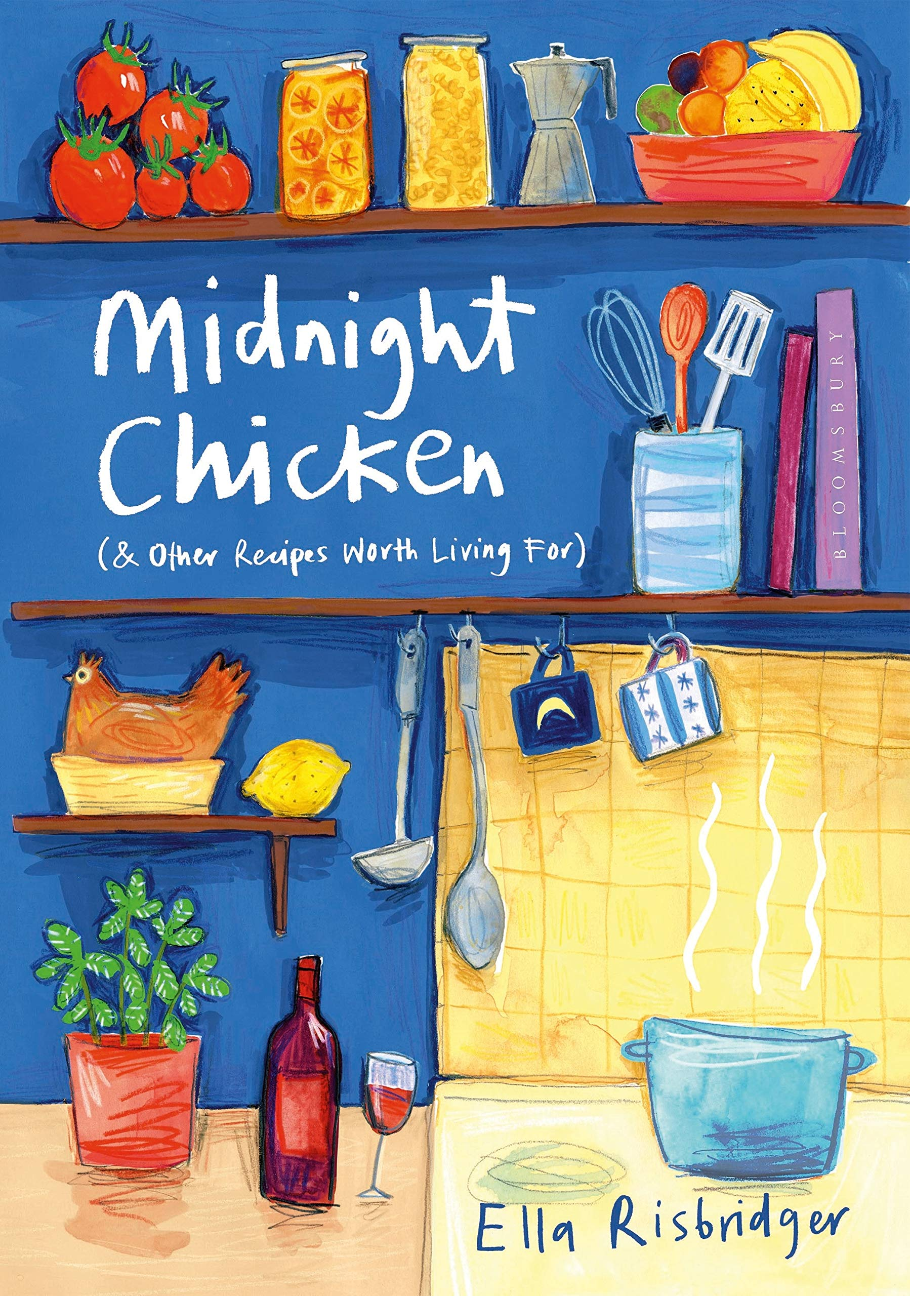 Midnight Chicken is a cookbook that reads like a novel