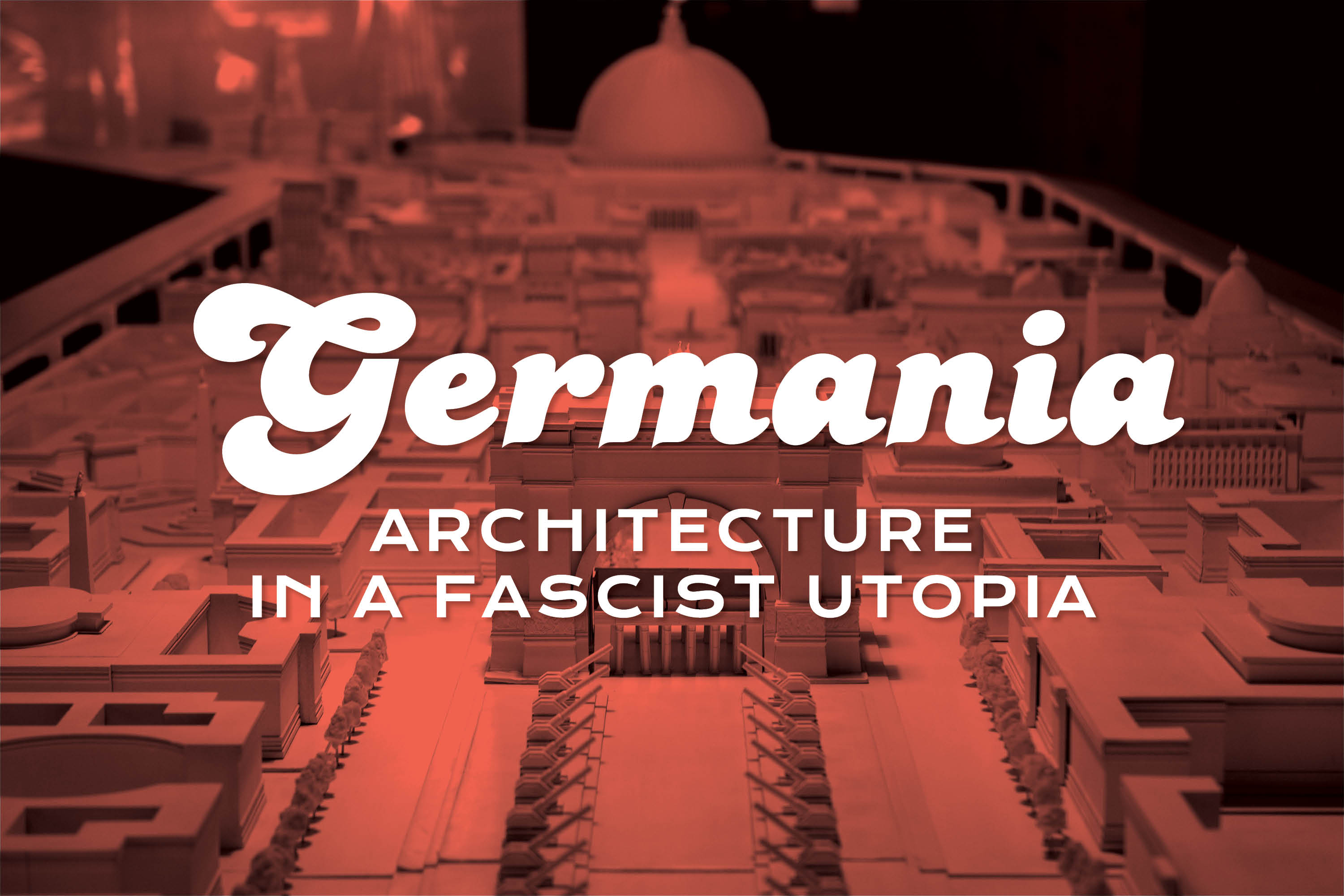 Traces of this fascist utopia still exist in modern Berlin
