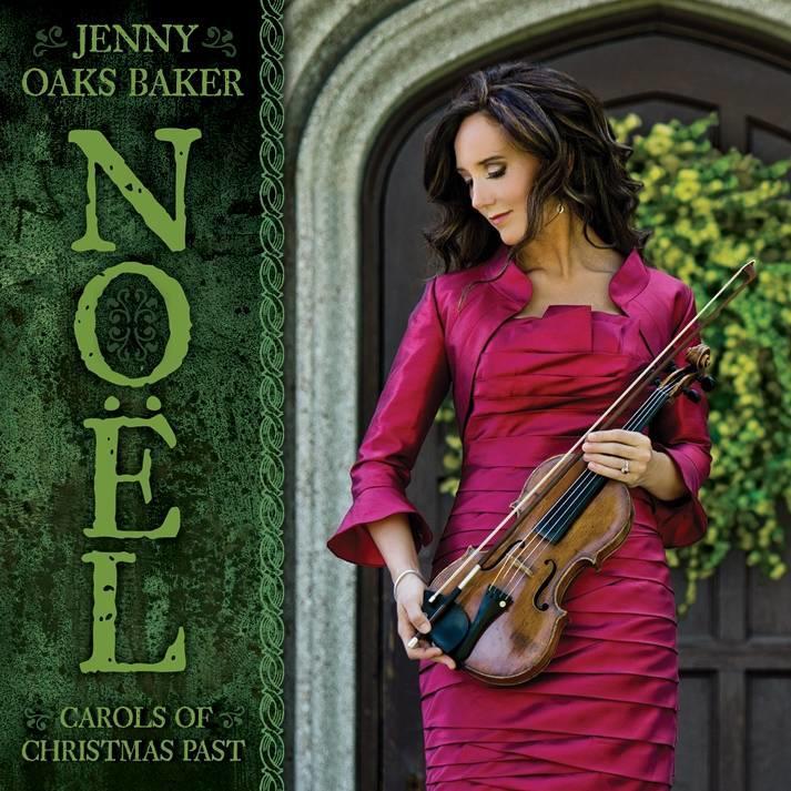 """Noel: Carols of Christmas Past"" is from violinist Jenny Oaks Baker."