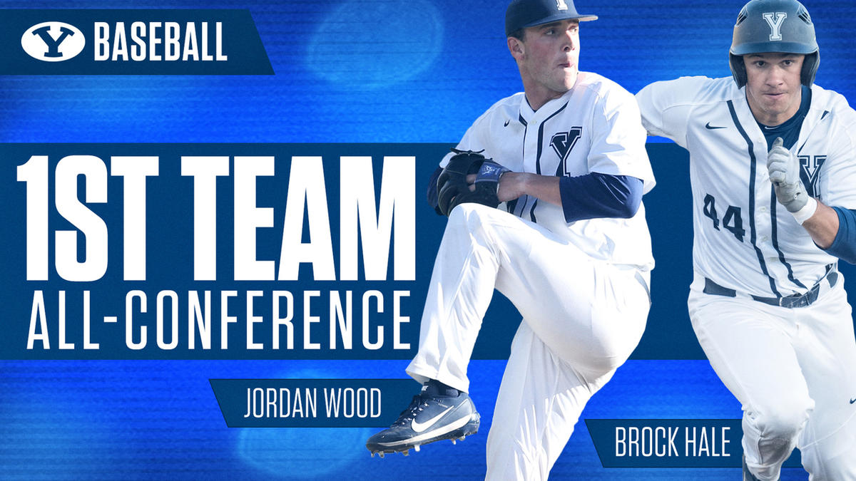 Jordan Wood and Brock Hale of BYU baseball were selected First Team All-West Coast Conference.