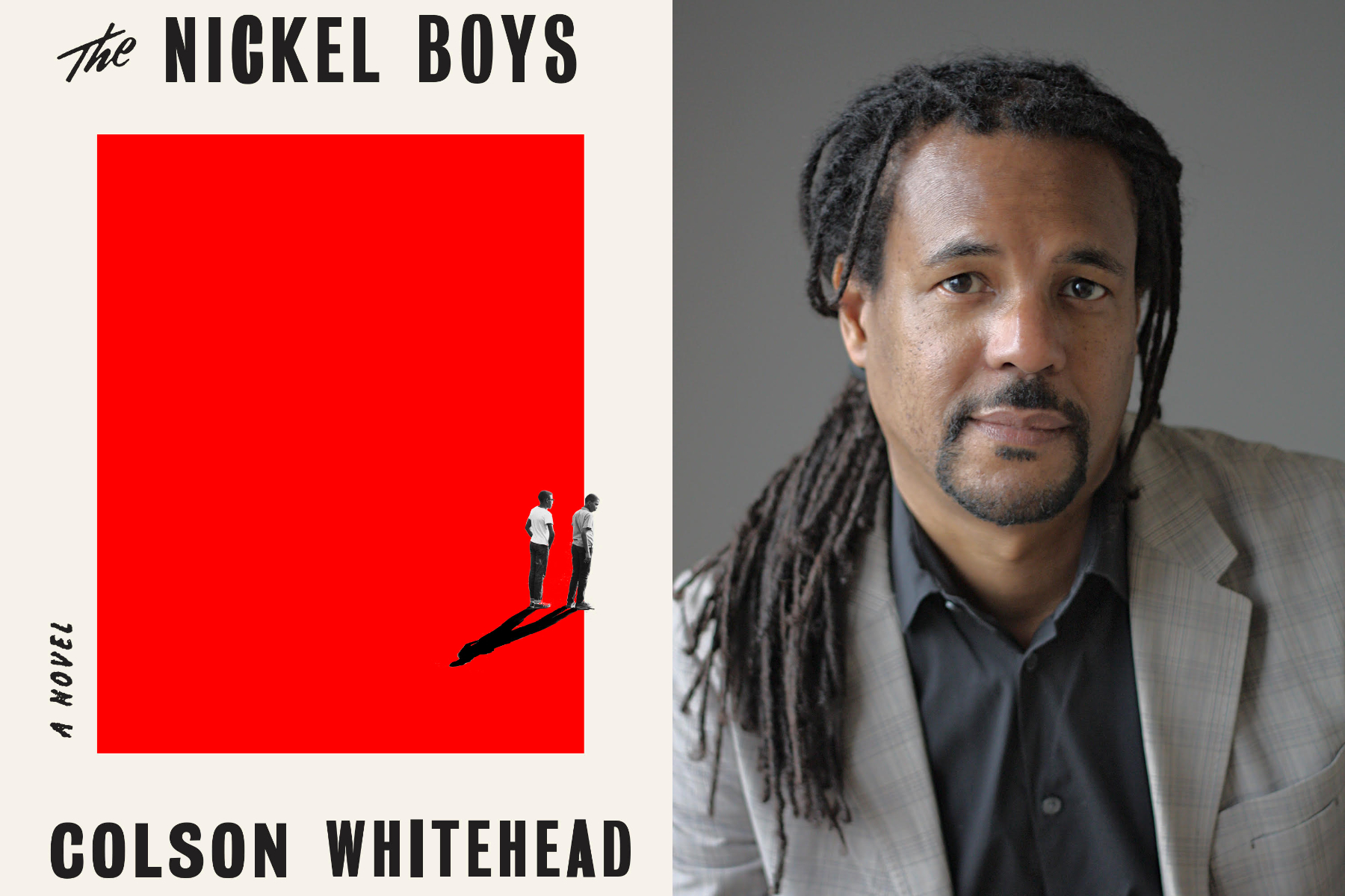 The Nickel Boys, a novel by Colson Whitehead.