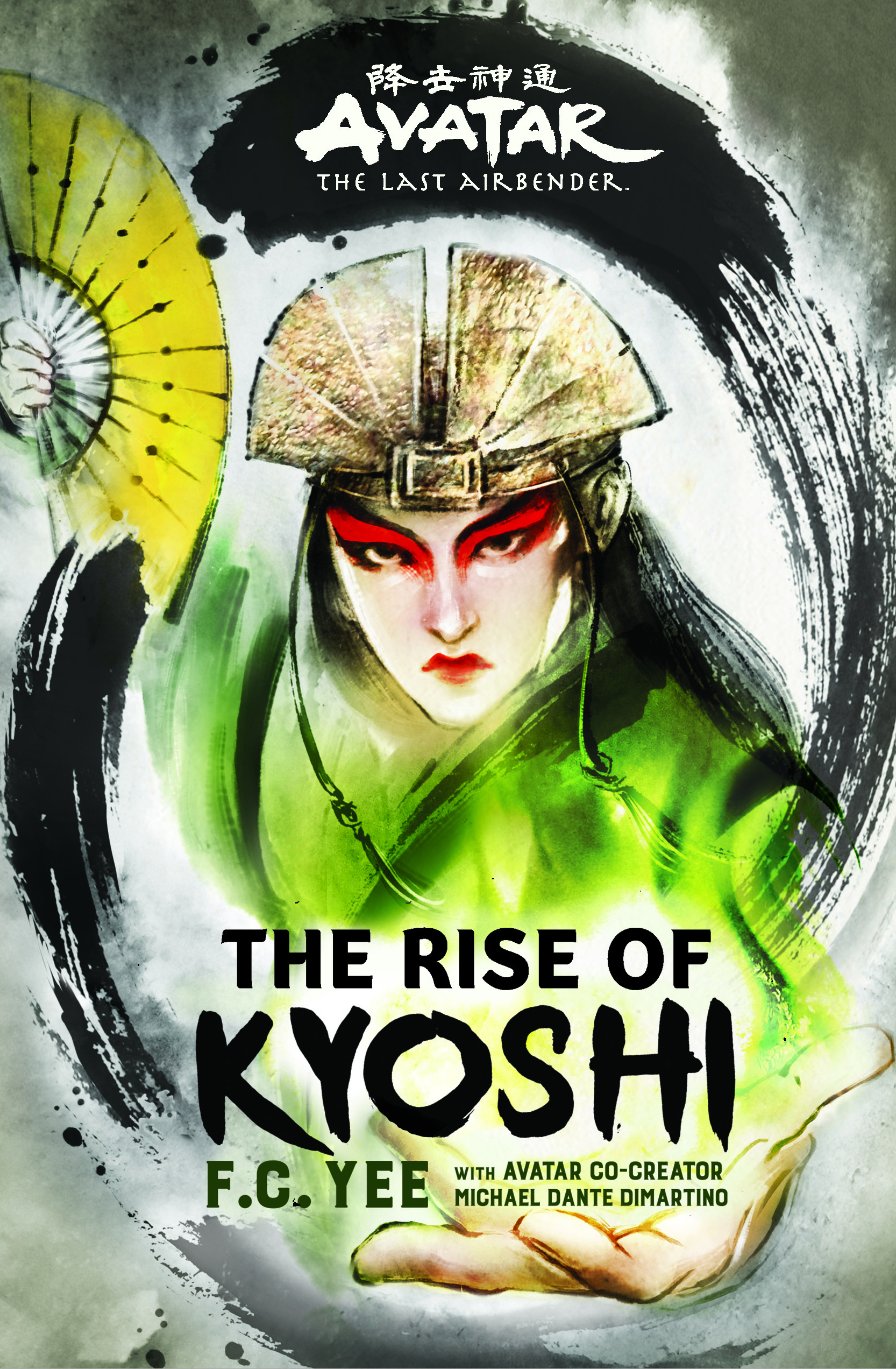 the cover of The Rise of Kyoshi: an illustration of a woman with a painted face, headdress, fans, and a green robe