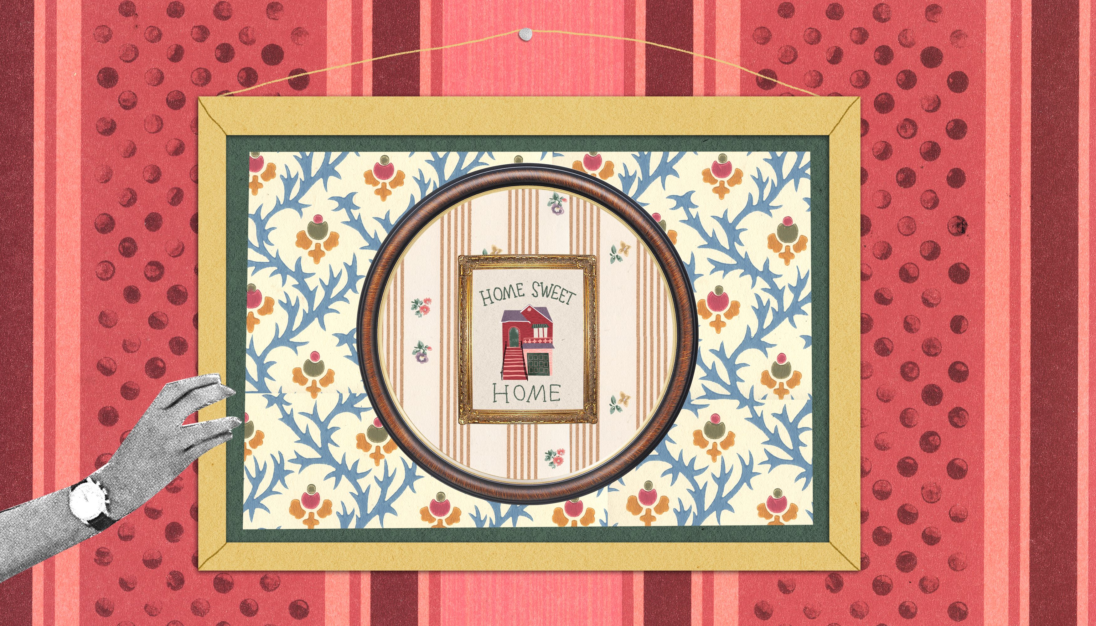 "An illustration shows a hand adjusting a frame on a wall. Inside the frame is a circle containing another framed image of a house and the words ""Home Sweet Home."""