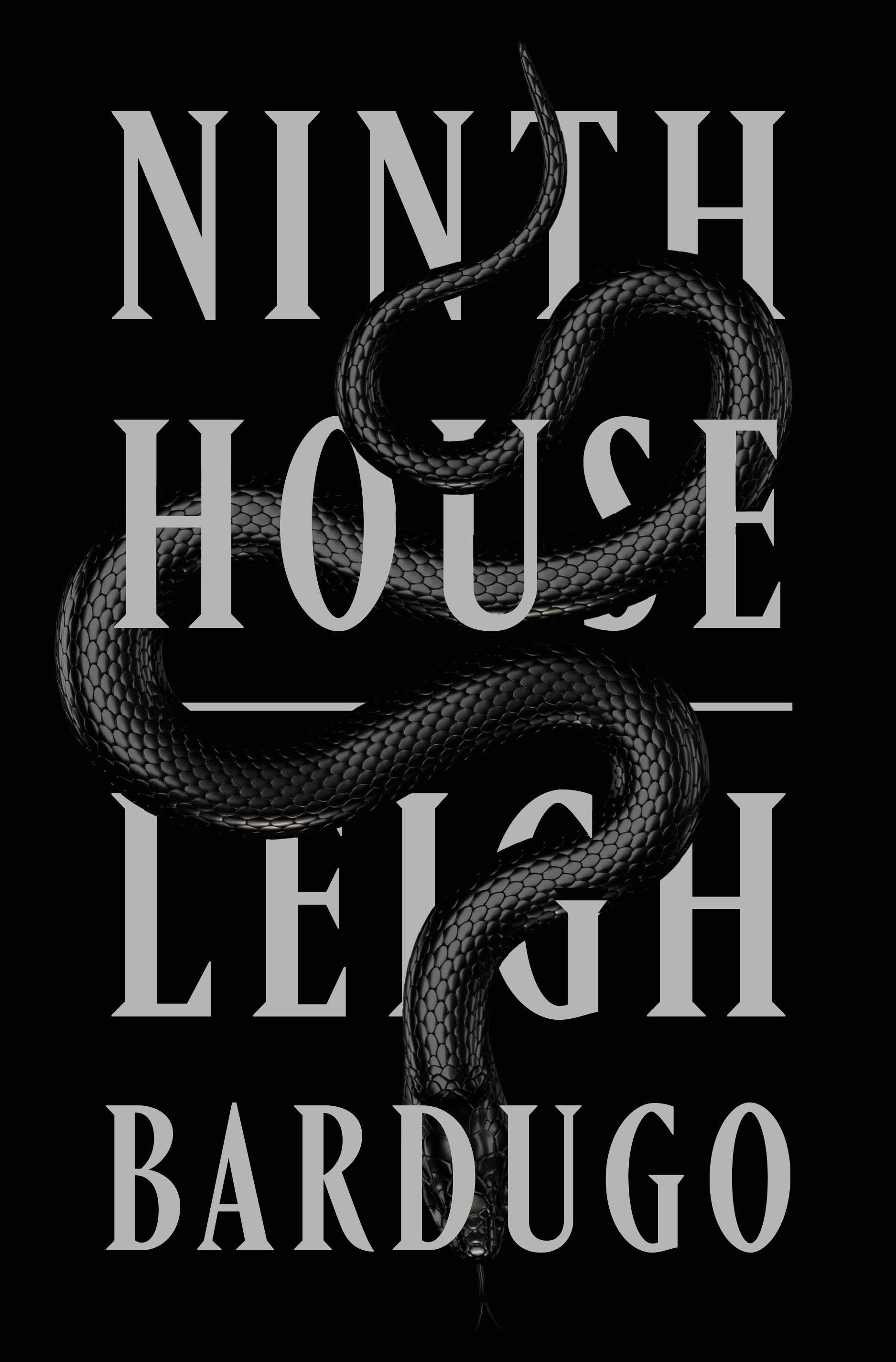 The cover of the book Ninth House by Leigh Bardugo shows a snake winding through the title.