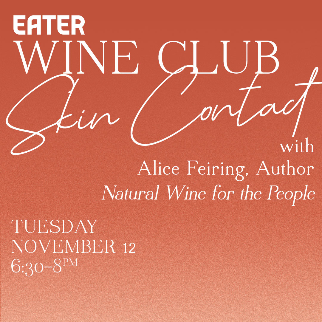 Eater's New Wine Club Is Tackling Skin-Contact Wines