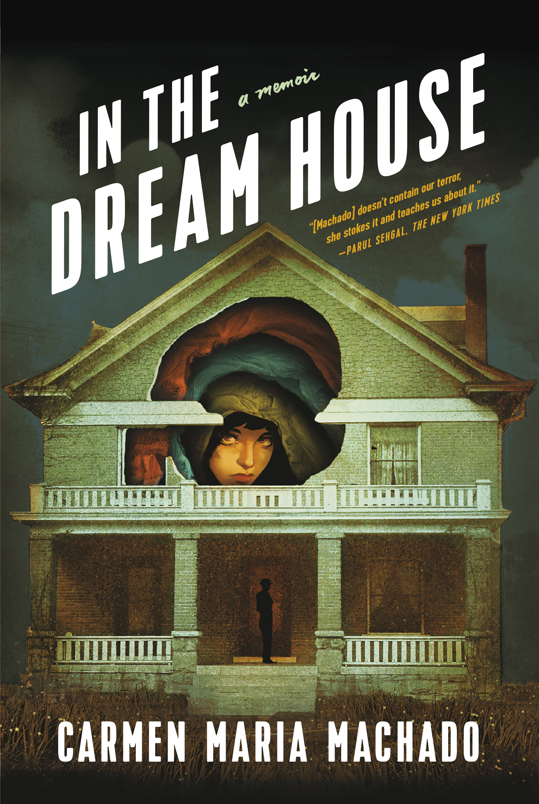In the Dream House by Carmen Maria Machado