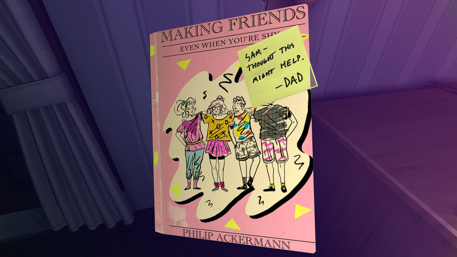 "Image from the game Gone Home: Cover of book, ""Making Friends"" with a post it note from ""Dad"" attached"