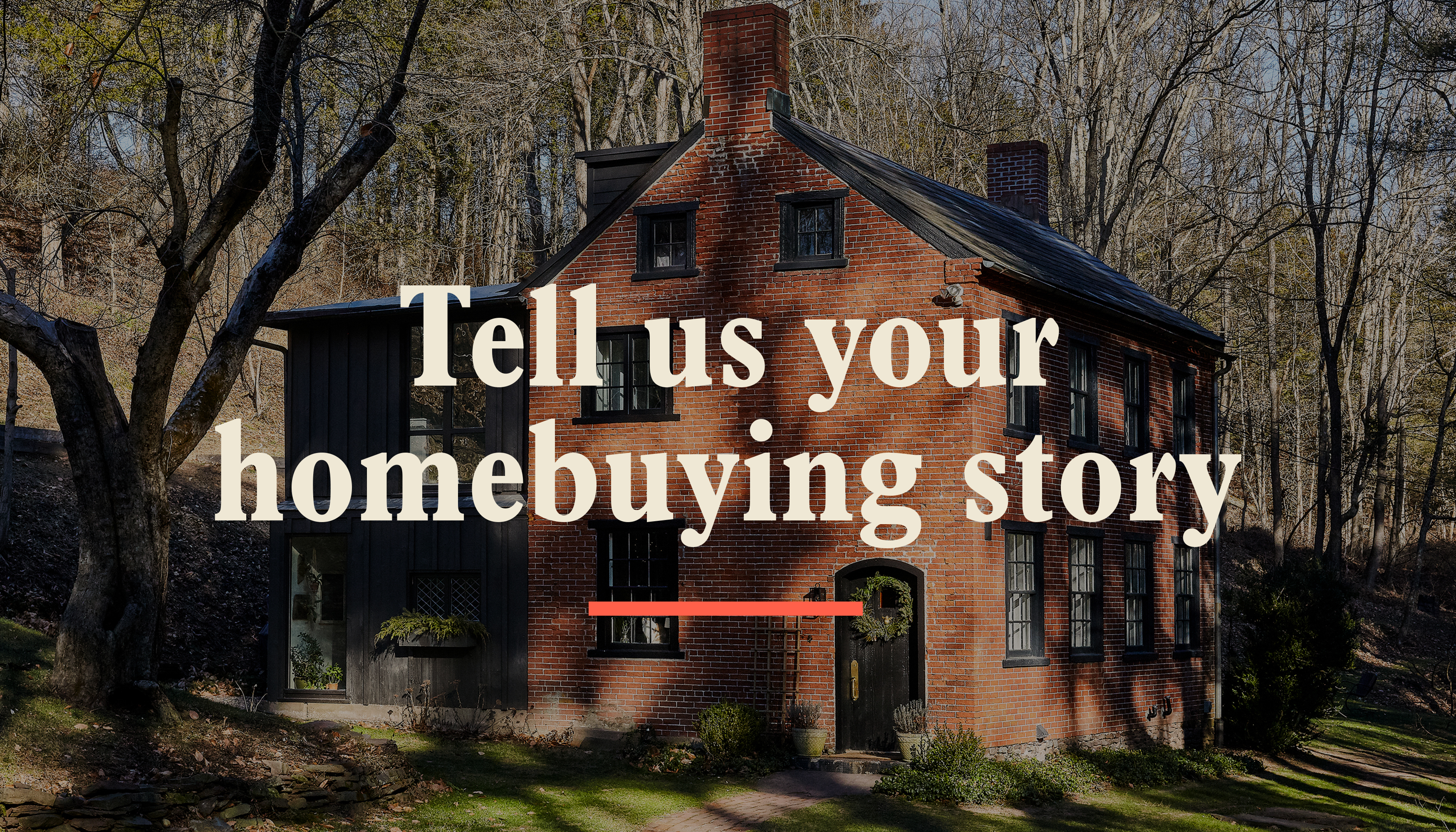Curbed wants to hear your homebuying story