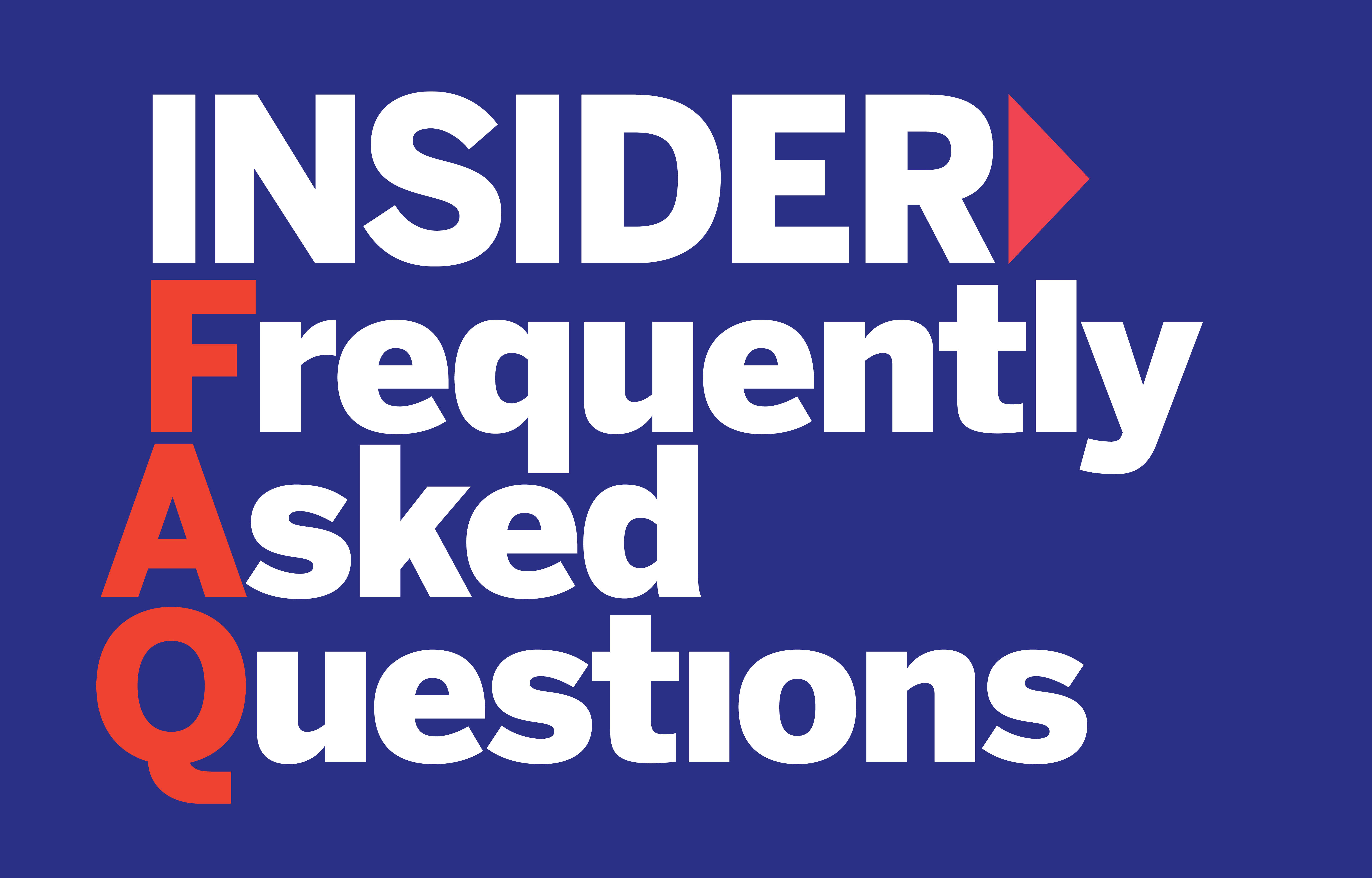 Insider Frequently Asked Questions