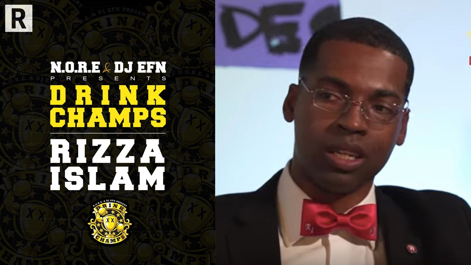 """Rizza Islam on """"Drink Champs"""""""