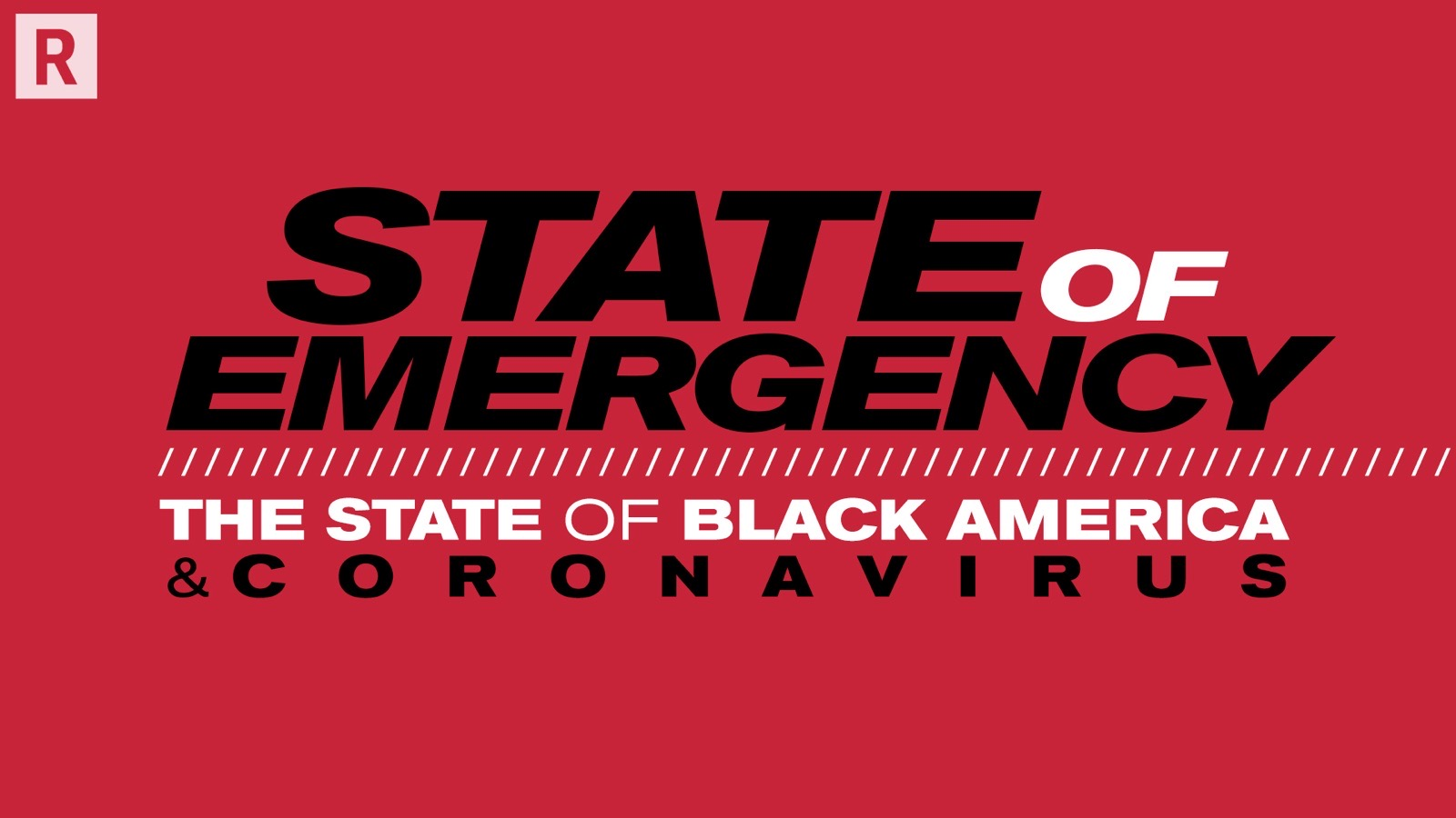 """State Of Emergency: The State of Black America & Coronavirus"""