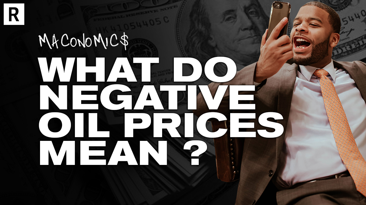 """Negative Oil Prices on """"Maconomics"""" with Ross Mac"""